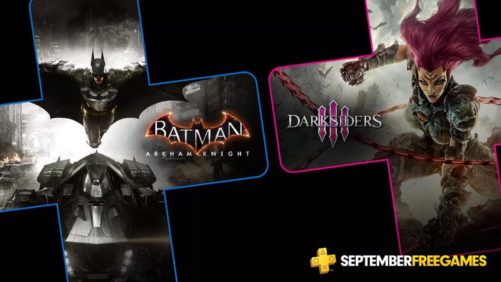 Playstation Plus | Batman: Arkham Knight e Darksiders 3 são os games da PS Plus de setembro